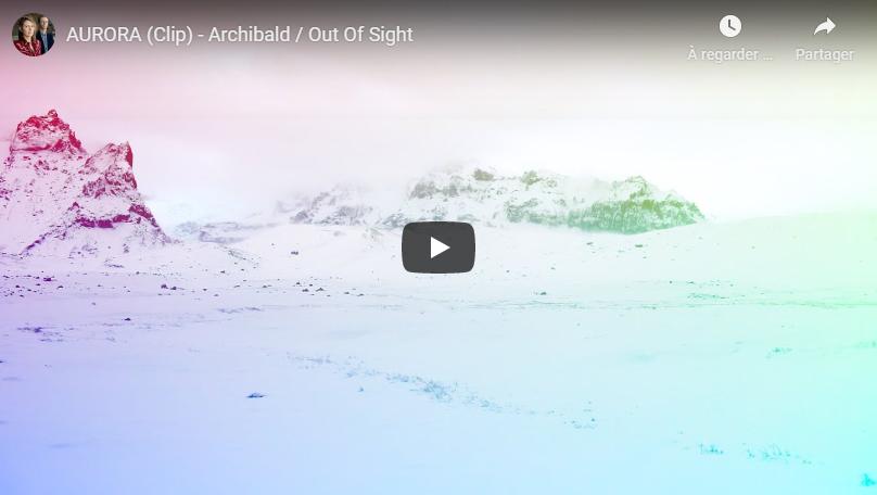 """Découvrez """"Aurora"""", le nouveau clip d'Archibald"""