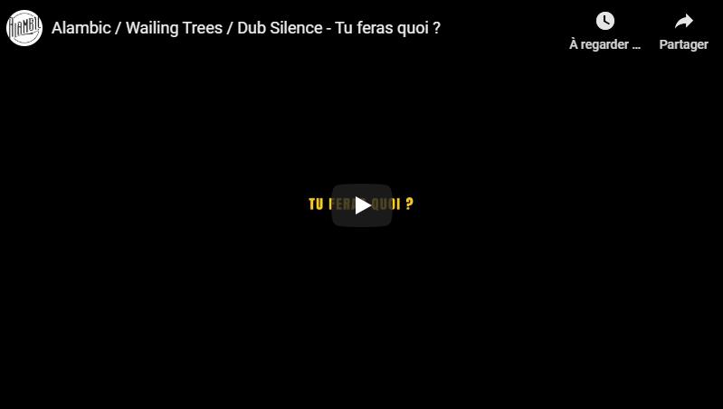 Alambic, Dub Silence et Wailing Trees s'allient pour nous sortir du confinement !